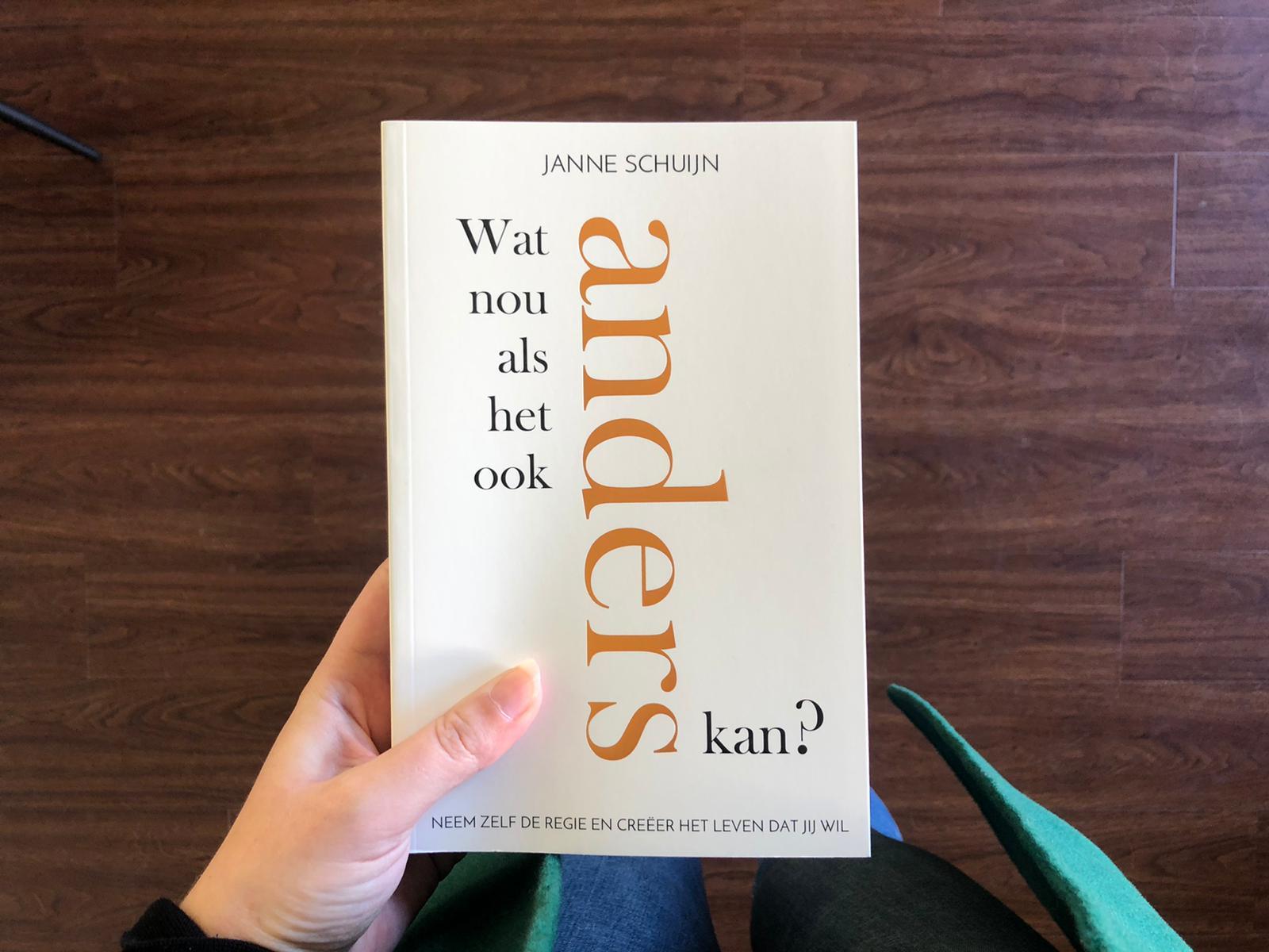 Wat nou als het ook anders kan — Janne Schuijn