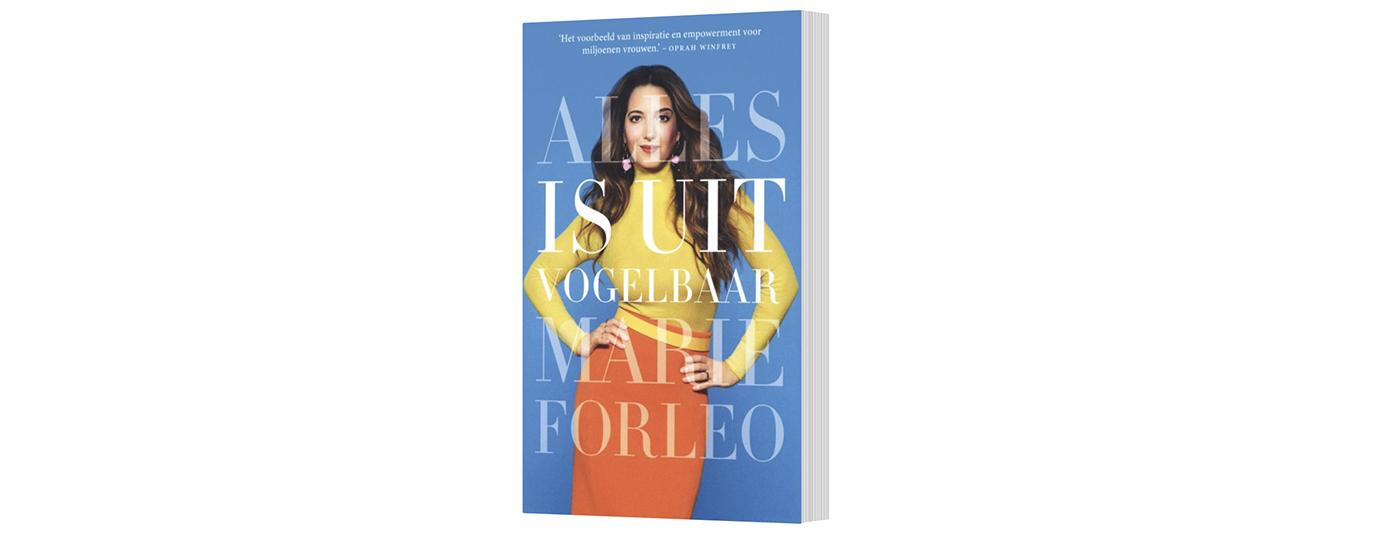 Alles is uitvogelbaar — Marie Forleo